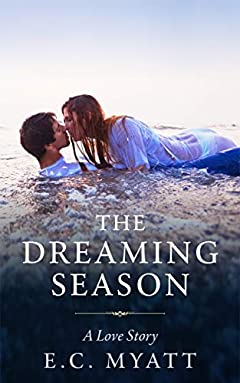 The Dreaming Season: A Love Story