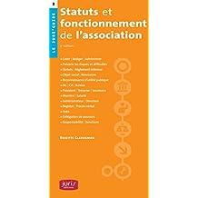STATUTS DE VOTRE ASSOCIATION : RÉDIGER/ANALYSER/ADAPTER 3ED.