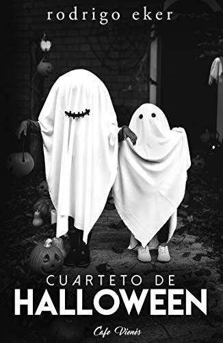 Cuarteto de Halloween: Cuatro cuentos / historias de Halloween (Spanish Edition)]()