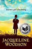 img - for Brown Girl Dreaming[BROWN GIRL DREAMING][Hardcover] book / textbook / text book