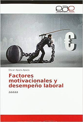 Factores Motivacionales Y Desempeño Laboral Aaaaa Amazon