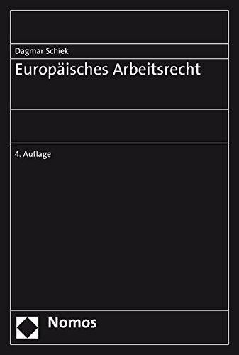 Europäisches Arbeitsrecht Taschenbuch – 1. Juni 2019 Dagmar Schiek Nomos 3848723204 Handels- und Wirtschaftsrecht