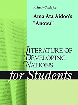 anowa by ama ata aidoo essay Essays in honor of ama ata aidoo at 70: a reader in of my essay, decolonizing culture:  in ama ata aidoo's anowa journal of drama studies in honour of ama.