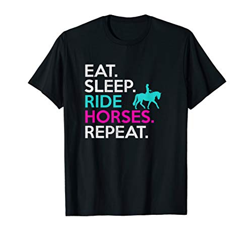Eat Sleep Ride Horses Repeat T Shirt Funny Horseback Riding