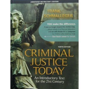 Criminal Justice Today (Annotated Instructor's Edition-2009)
