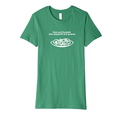 Womens Guts and Eyeballs (Spaghetti and Grapes) Halloween Funny Tee Large Kelly Green