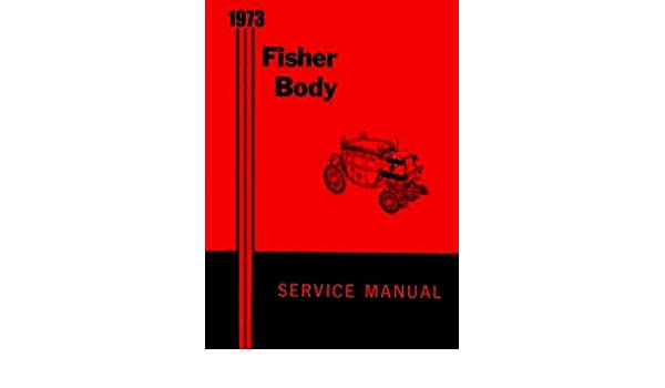1973 fisher body service manual fisher body division amazon books fandeluxe Image collections