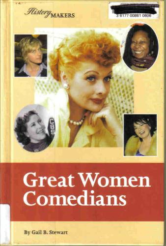 History Makers - Great Women Comedians - Gail B. Stewart