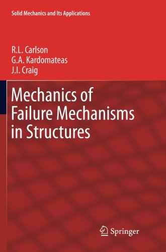 Mechanics of Failure Mechanisms in Structures (Solid Mechanics and Its Applications)