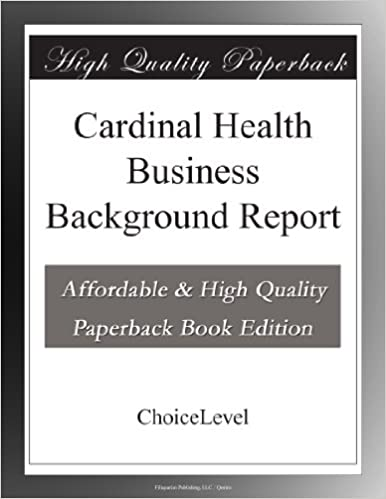 Cardinal Health Business Background Report
