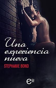 Una experiencia nueva (eLit) de [Bond, Stephanie]
