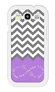 iZERCASE Live the Life You Love, Love the Life You Live. Purple Grey White Chevron Rubber Samsung Galaxy S3 Case - Fits Samsung Galaxy S3 T-Mobile, AT&T, Sprint, Verizon and International wangjiang maoyi