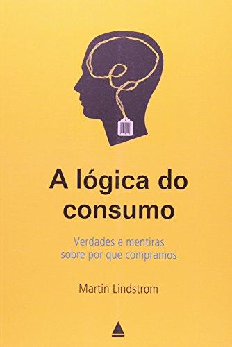 A Lógica do Consumo