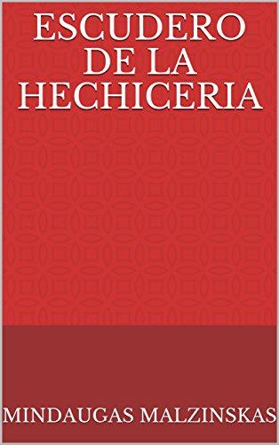 Escudero de la Hechiceria (Spanish Edition) by [Malzinskas, Mindaugas]