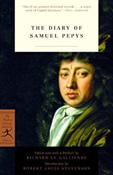 The Diary of Samuel Pepys (Modern Library Classics) by [Pepys, Samuel]
