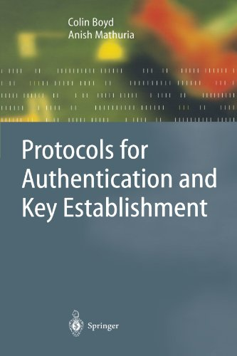 Protocols for Authentication and Key Establishment (Information Security and Cryptography) by Boyd Colin Mathuria Anish
