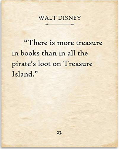 (Walt Disney - There Is More Treasure In Books - Book Page Quote Art Print - 11x14 Unframed Typography Book Page Print - Great Gift for Book Lovers, Also Makes a Great Gift Under $15)