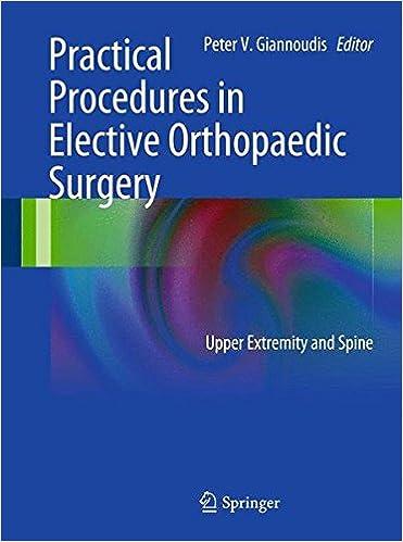 Descargando libros gratis en ipadPractical Procedures in Elective Orthopedic Surgery: Upper Extremity and Spine 0857298194 en español PDF CHM ePub