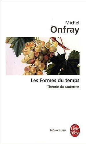 Livres gratuits en ligne Les Formes du temps : Théorie du sauternes pdf, epub ebook