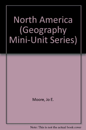 North America (Geography Mini-Unit Series) (Unit Geography)
