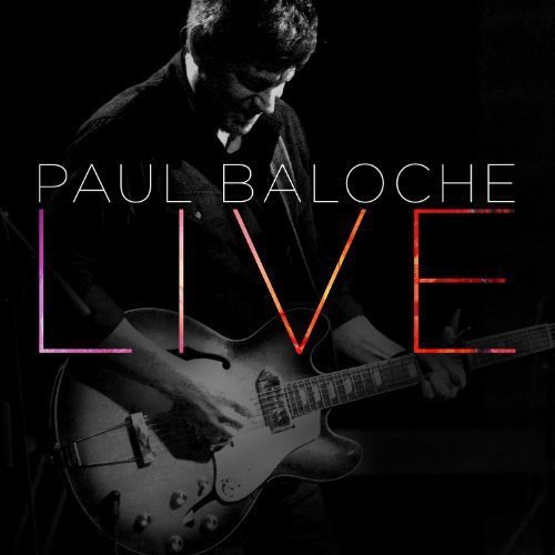 Paul Baloche Live by David C Cook