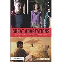 Great Adaptations: Screenwriting and Global Storytelling