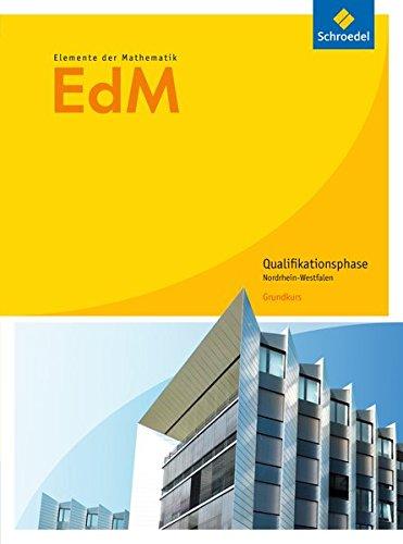 Elemente der Mathematik SII - Ausgabe 2014 für Nordrhein-Westfalen: Qualifikationsphase Grundkurs: Schülerband