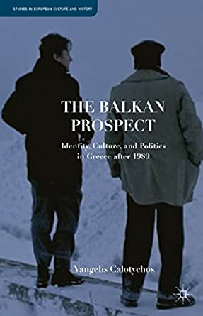 Amazon.com: The Balkan Prospect: Identity, Culture, and
