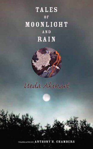 Tales of Moonlight and Rain (Translations from the Asian Classics (Paperback))