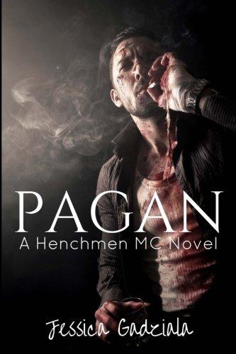 Pagan (The Henchmen MC) (Volume 8)