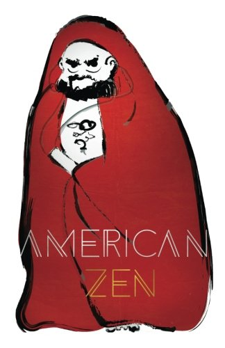 American Zen: The Wisdom of an American Zenji
