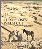 img - for These Stones Will Shout: A New Voice for the Old Testament book / textbook / text book