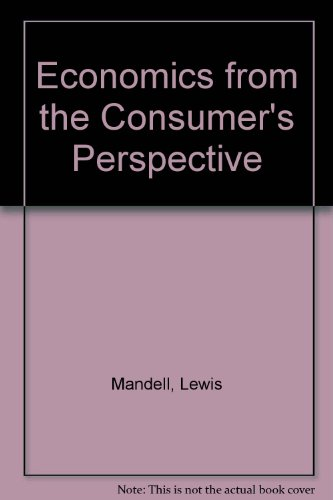 Economics from the Consumer's Perspective