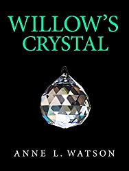 Willow's Crystal (Island Women Book 2)