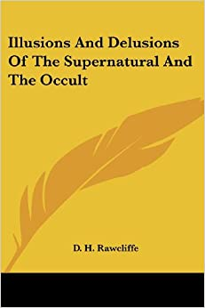 Descargar Torrents En Ingles Illusions And Delusions Of The Supernatural And The Occult PDF Español