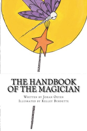The Handbook of the Magician - An Illustrated Spiritual Guide