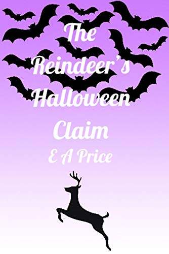 The Reindeer's Halloween Claim (Reindeer Holidays Book 5) -