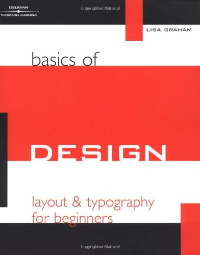 Basics of Design: Layout and Typography for Beginners