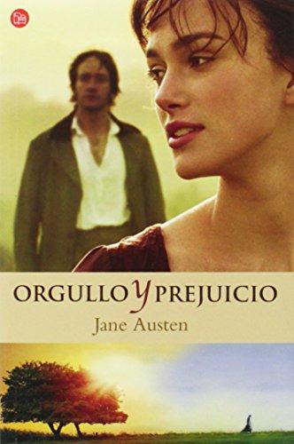 Orgullo Y Prejuicio/Pride And Prejudice (Punto de Lectura) (Spanish Edition)