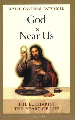 God Is Near Us: The Eucharist, the Heart of Life for $<!--$7.49-->