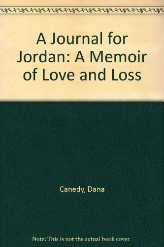 Books : A Journal for Jordan: A Memoir of Love and Loss
