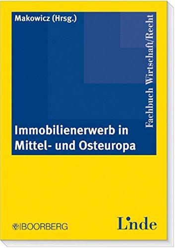 Immobilienerwerb In Mittel  Und Osteuropa