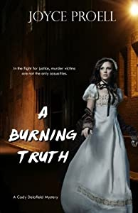 A Burning Truth by Joyce Proell (2015-05-25)
