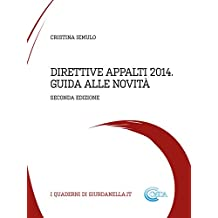Direttive Appalti 2014 - Guida alle novità 2 ed.