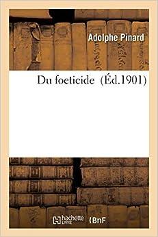 Du foeticide (Sciences)