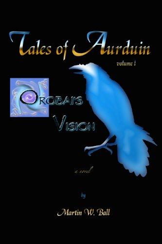Orobais Vision (Tales of Aurduin Book 1)
