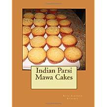 Parsi Cuisine: Mava Cake Lovers (Volume 1)