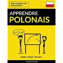 Apprendre le polonais - Rapide / Facile / Efficace: 2000 vocabulaires clés (French Edition)