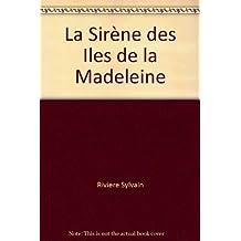 La Sirène des Îles de la Madeleine