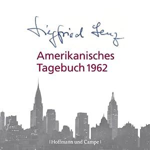 Amerikanisches Tagebuch 1962 Hörbuch